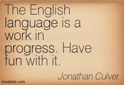 Quotation-Jonathan-Culver-fun-progress-work-language-Meetville-Quotes-191761 (3)