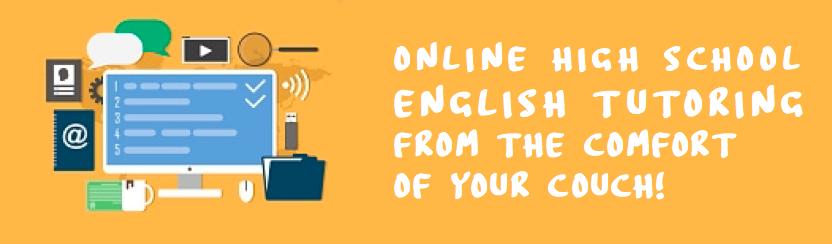 Online High School English Tutoring